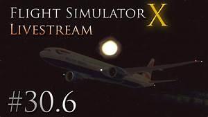 Flight Simulator X Livestream #30.6 | HD - YouTube