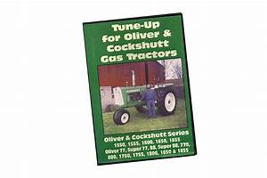 Tune-up For Oliver  U0026 Cockshutt Gas Tractors Dvd