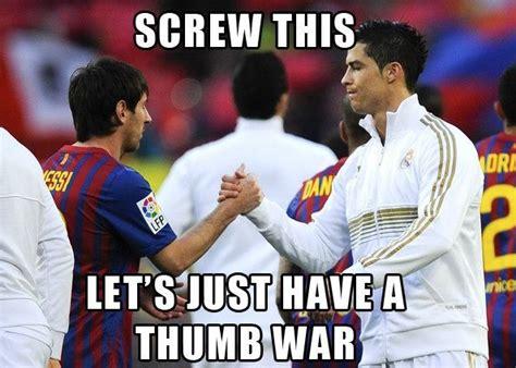 Messi Meme - 172 best messi vs ronaldo images on pinterest football humor soccer humor and soccer jokes
