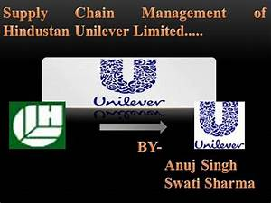 Supply Chain Management Of Hindustan Unilever Limited