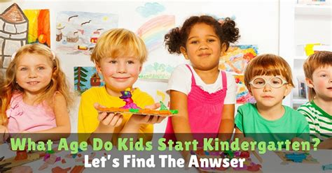 posts archives page 3 of 4 make your baby laugh 136 | What age do kids start kindergarten