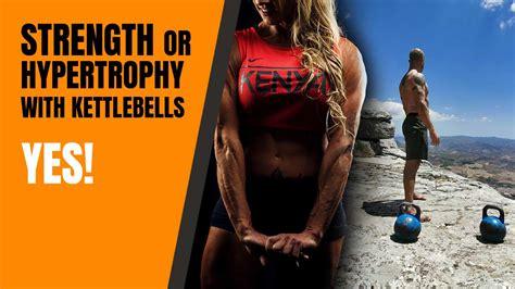 hypertrophy strength training kettlebells yes muscle build cavemantraining kettlebell exercises