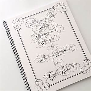 Learning To Write Spencerian Script By Michael Sull
