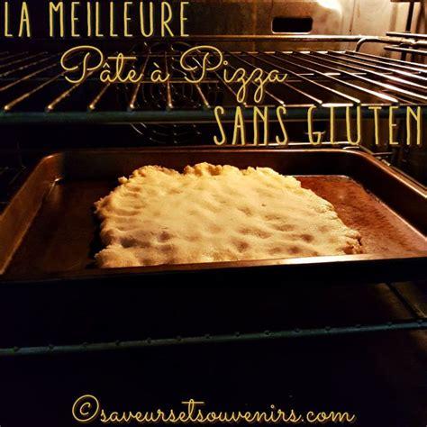 pate a pizza sans gluten p 226 te 224 pizza sans gluten vegan sans lactose saveurs et souvenirs