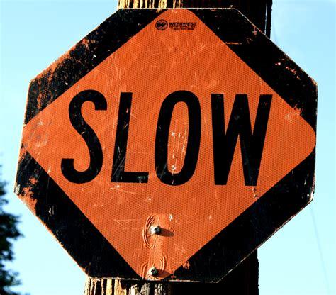 Slow Sign Picture   Free Photograph   Photos Public Domain