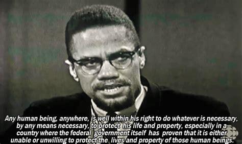 Malcolm X Memes - inspirational quotes revolutionary malcolm x any means necessary stifledcreativityisnow
