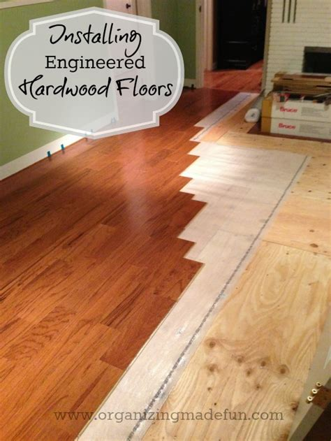 installing a hardwood floor update on projects installing engineered hardwood floors organizing made fun update on