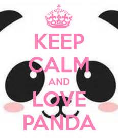 Keep Calm and Love Pandas