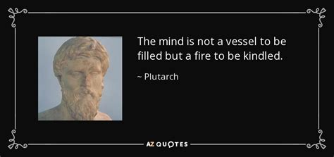 plutarch quote  mind    vessel   filled