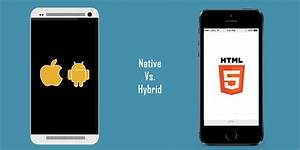 Native Vs Hybrid Apps Which Is Cheaper To Build
