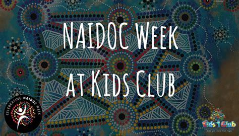 naidoc week kids club child care centres