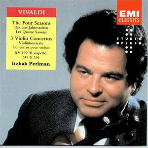 Vivaldi: The Four Seasons, etc. by Itzhak Perlman ...