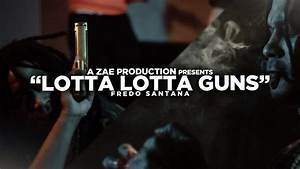 Fredo Santana - Lotta Lotta Guns - New Hip Hop Videos ...