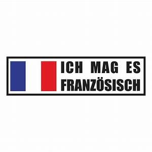 Ich Weiß Französisch : aufkleber ich mag es franz sisch ~ Watch28wear.com Haus und Dekorationen