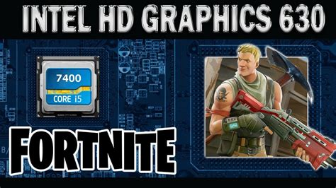 fortnite intel fortnite intel hd 630 i5 7400 sem placa de v 237 deo