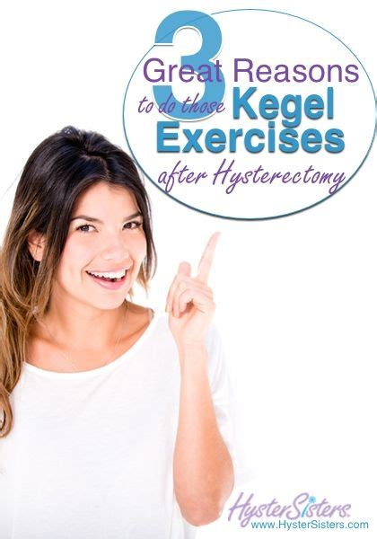 3 Great Reasons To Do Those Kegels after Hysterectomy ...