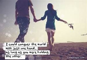 conquer the world love love quotes quotes relationships ...