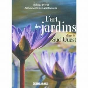 Les Jardins Du Sud : les plus beaux jardins du sud ouest reli philippe ~ Melissatoandfro.com Idées de Décoration