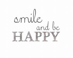 smile and be happy... | Quotes/Sayings/Lyrics/Humor ...