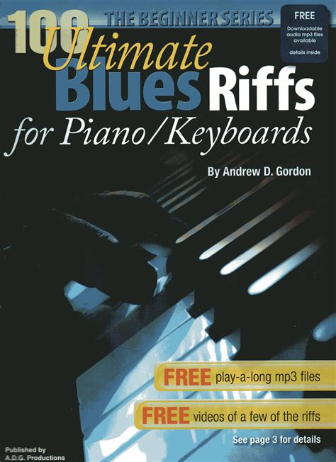 100 Ultimate Blues Riffs for Piano/Keyboards, the Beginner ...