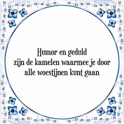 Humor Geduld Spreuk Je Kunt Kamelen Spreuken