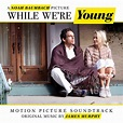 'While We're Young' Soundtrack Details | Film Music Reporter