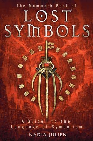 mammoth book  lost symbols  guide   language  symbolism  nadia julien