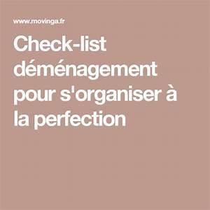 To Do List Déménagement : check list d m nagement pour s 39 organiser la perfection check list d m nagement pinterest ~ Farleysfitness.com Idées de Décoration
