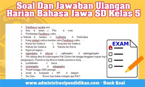 Ada sekitar 40 contoh soal bahasa indonesia kelas vii/7 berikut ini kakak akan memberikan contoh soal pg bahasa indonesia kelas 7/vii semester 2 beserta jawabannya kurikulum 2013 (k13). Get Kunci Jawaban Tantri Basa Kelas 6 Hal 16 Images ...