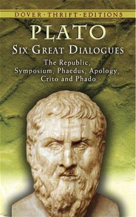 Six Great Dialogues: Apology/Crito/Phaedo/Phaedrus