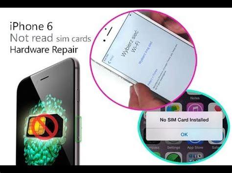 iphone sim failure iphone 6 quot no sim quot problem phone does not read sim card 1438