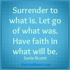 Surrender to wh... Daily Surrender Quotes