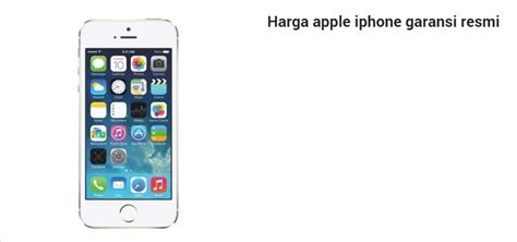 List Harga Apple Iphone Garansi Resmi Indonesia Terbaru Apple Iphone 5 Ad Update Problems Email Technical Specifications Ios 5s Silver Ebay Battery Life Nov�