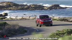Essai Honda Cr V 2017 : 2017 2018 honda cr v sp cifications et essai essai ultra complet partie 3 8 youtube ~ Medecine-chirurgie-esthetiques.com Avis de Voitures