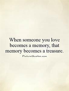 When someone yo... Treasured Love Quotes