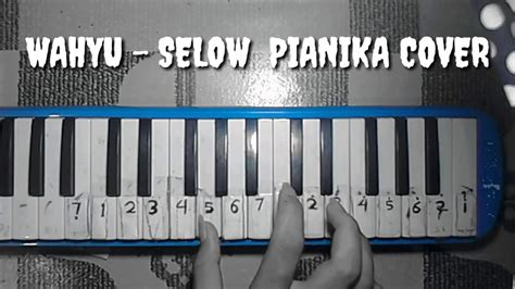 Selow Pianika Cover (smvll Music)