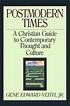 Postmodern Times by Gene Edward Veith, Jr. - Book - Read ...