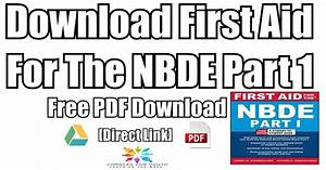 Download First Aid 3rd Edition For The Nbde Part 1 Pdf