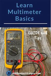 How To Use And Read A Multimeter In 2020