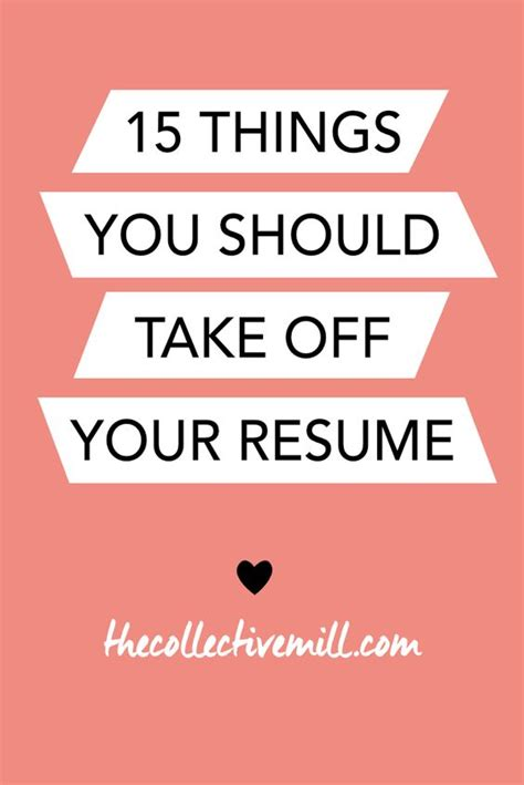 Things You Should Put On A Resume by 15 Things You Should Take Your Resume