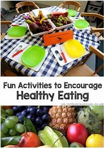 Fun Activities To Encourage Healthy Eating