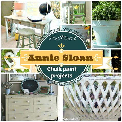 chalk paint projects with sloan debbiedoos