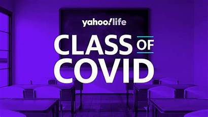 Covid Class Yahoo Welcome Classroom Students Wanted
