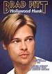 Brad Pitt: Hollywood Hunk (1999) -   Synopsis ...