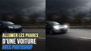 Comment Régler Les Phares D Une Voiture : comment allumer les phares d 39 une voiture photoshop tutorials youtube ~ Medecine-chirurgie-esthetiques.com Avis de Voitures