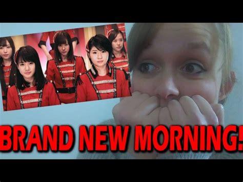 モーニング娘。 '17  Brand New Morning (pv Reaction)  Youtube
