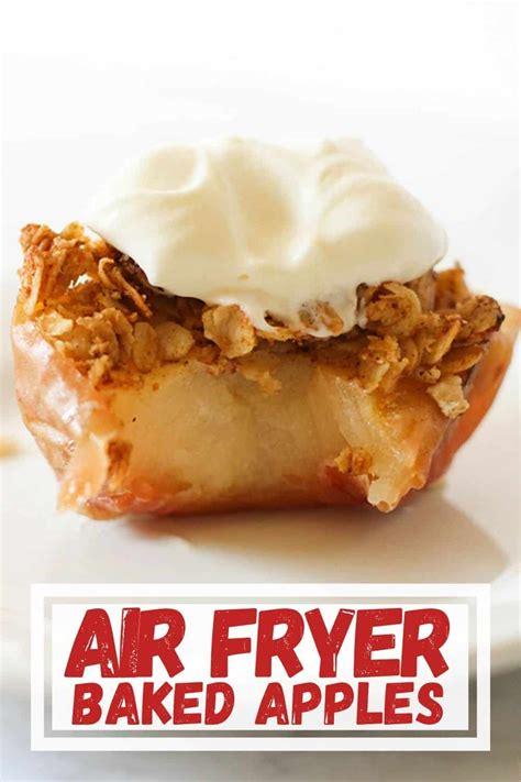 fryer air baked apples apple cookitrealgood dessert quick recipes recipe cinnamon desserts perfect delicious crisp