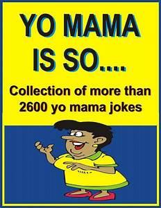 Yo Mama Is Sou2026 Collection Of More Than 2600 Yo Mama Jokes