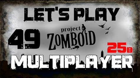 lets play project zomboid multiplayer part   holy