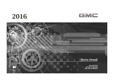 gmc sierra denali owners manual  give